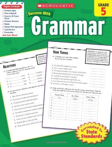 Grammar, Grade 5 (Scholastic Success with Workbooks: Grammar)