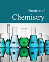 Principles of Chemistry: Print Purchase Includes Free Online Access