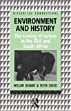 Environment and History: The taming of nature in the USA and South Africa (Historical Connections series)