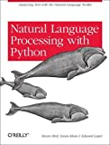 img - for Natural Language Processing with Python 1st edition by Bird, Steven, Klein, Ewan, Loper, Edward (2009) Paperback book / textbook / text book