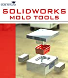 SolidWorks Mold Tools (English Edition)
