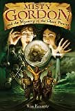img - for Misty Gordon and the Mystery of the Ghost Pirates book / textbook / text book