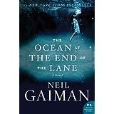 The Ocean at the End of the Lane: A Novel ~ Neil Gaiman