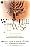 Why the Jews?: The Reason for Antisemitism (0743246209) by Prager, Dennis