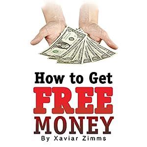 How to Get Free Money Audiobook