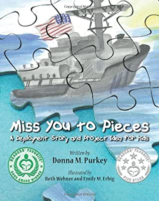 Miss You to Pieces: A Deployment Story and Project Idea for Kids
