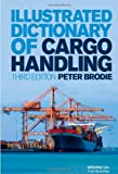 Illustrated Dictionary of Cargo Handling