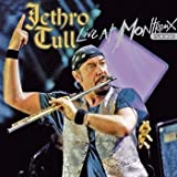 Live at Montreux 2003 by Jethro Tull (2007-08-20)