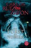 Der Fürst des Nebels: Roman