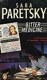 Bitter Medicine (A V. I. Warshawski novel) (0140113053) by Paretsky, Sara