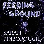Feeding Ground | Sarah Pinborough