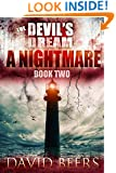 The Devil's Dream: A Nightmare - A Thriller (The Devil's Dream Series #2)