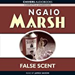 False Scent (       UNABRIDGED) by Ngaio Marsh Narrated by James Saxon