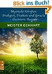 Mystische Schriften: Predigten, Trakt...