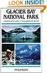 Glacier Bay National Park: A Backcoun...