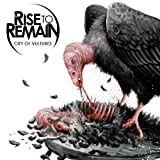 City of Vultures Import Edition by Rise to Remain (2011) Audio CD