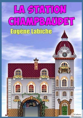 Couverture du livre La Station Champbaudet