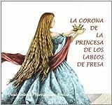 Corona de la princesa de los labios de fresa, la