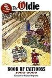 """The """"Oldie"""" Book of Cartoons 1992-2009 (Oldie Magazine)"""