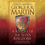 A Knight of the Seven Kingdoms: A Song of Ice and Fire | George R. R. Martin