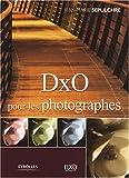 echange, troc Jean-Marie Sepulchre - DxO pour les photographes