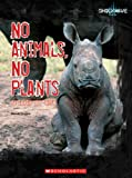 img - for No Animals, No Plants: Species at Risk (Shockwave: Life Science and Medicine) book / textbook / text book