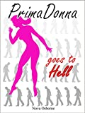PrimaDonna Goes to Hell