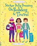 Lucy Bowman Sticker Dolly Dressing Holiday & Travel (Usborne Sticker Dolly Dressing)