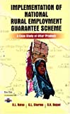 img - for Implementation of National Rural Employment Guarantee Scheme: A Case Study of Uttar Pradesh book / textbook / text book