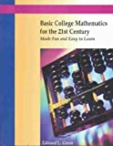 img - for Basic College Mathematics for the 21st Century Made Fun and Easy to Learn 2nd edition by Green, Edward (2002) Paperback book / textbook / text book