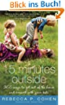 Fifteen Minutes Outside: 365 Ways to...