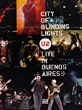 U2 - City of Blinding Lights/Live in Buenos Aires