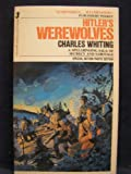 Hitler's Werewolves (0515072974) by Charles Whiting