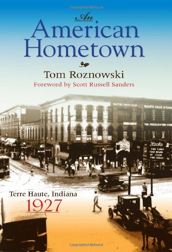 An American Hometown: Terre Haute, Indiana, 1927 (Quarry Books)