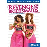 Revenge of the Bridesmaids