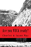 img - for Are you VUCA ready? book / textbook / text book