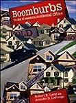 Boomburbs: The Rise of America's Acci...