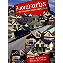 Boomburbs: The Rise of America's Accidental Cities (James A. Johnson Metro Series)