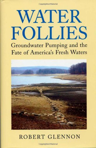 Water Follies: Groundwater Pumping And The Fate Of...