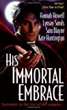 His Immortal Embrace (0758204752) by Howell, Hannah