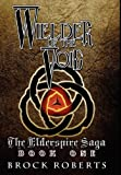 img - for Wielder of the Void: The Elderspire Saga: Book 1 book / textbook / text book
