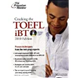"Cracking the TOEFL iBT with CD, 2010 Edition: Proven techniques from the test-prep experts (Test Preparation)von ""Princeton Review"""