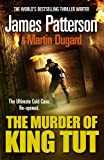 The Murder of King Tut (0099527235) by Patterson, James