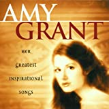 Amy Grant: Her Greatest Inspirational Songs
