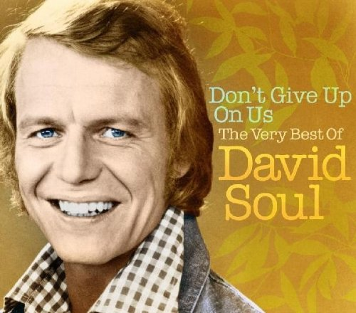 David Soul - Dont Give Up On Us: Very Best Of - Zortam Music