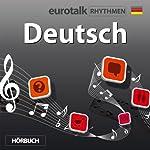 EuroTalk Rhythmen Deutsch |  EuroTalk Ltd