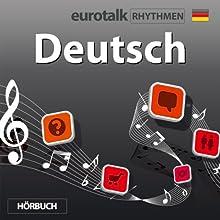EuroTalk Rhythmen Deutsch  von  EuroTalk Ltd Gesprochen von: Fleur Poad