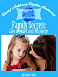 Casey Anthony caylee Anthony Bella Vita Family Secrets: The Murder and Mayhem