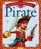 echange, troc Boris Darmont, Bruno Robert - Ma première grande histoire de Pirate