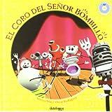 El coro del señor bombillo (+CD)